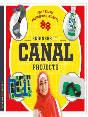 cover image of Engineer It! Canal Projects