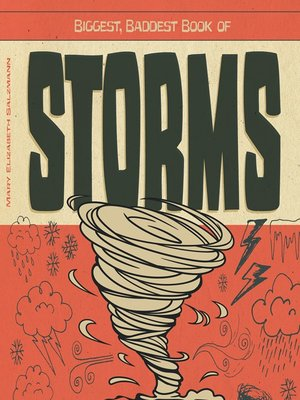 cover image of Biggest, Baddest Book of Storms