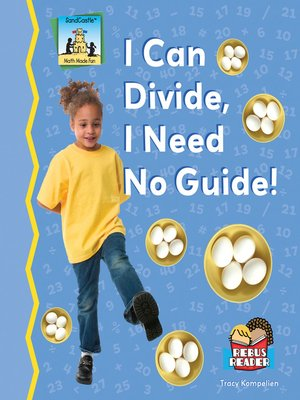 cover image of I Can Divide, I Need No Guide!