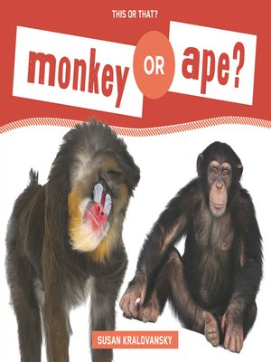 cover image of Monkey or Ape?