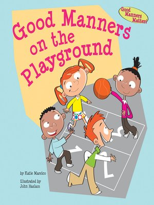 cover image of Good Manners on the Playground