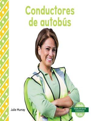 cover image of Conductores de autobús (Bus Drivers)