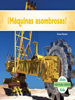 cover image of ¡Máquinas asombrosas! (Machines to Thrill You!)