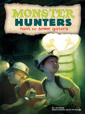 cover image of Hunt for Sewer Gators