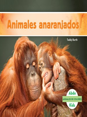 cover image of Animales anaranjados (Orange Animals)