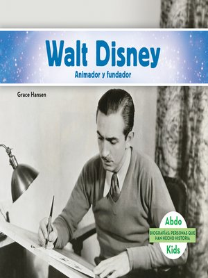 cover image of Walt Disney: Animador y fundador (Walt Disney: Animator & Founder)