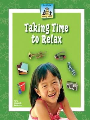 cover image of Taking Time to Relax