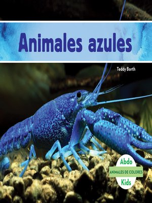 cover image of Animales azules (Blue Animals)