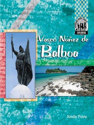 cover image of Vasco Núñez de Balboa