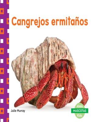 cover image of Cangrejos ermitaños (Hermit Crabs)
