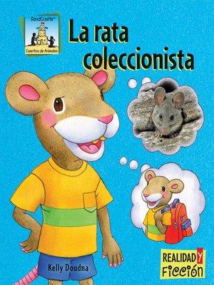 cover image of La Rata Coleccionista