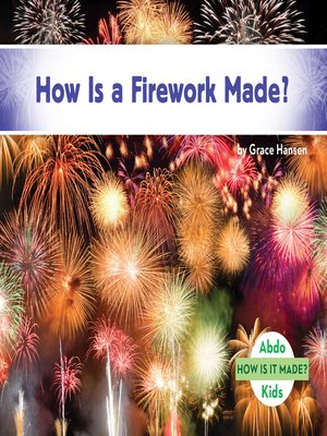 cover image of How Is a Firework Made?