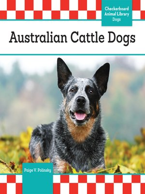 cover image of Australian Cattle Dogs