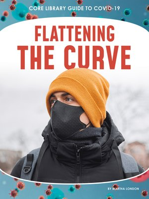 cover image of Flattening the Curve