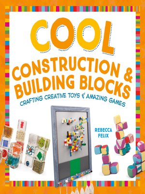cover image of Cool Construction & Building Blocks