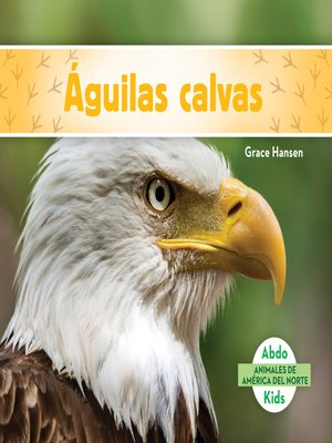 cover image of Águilas calvas (Bald Eagles)
