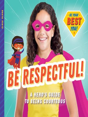 cover image of Be Respectful!