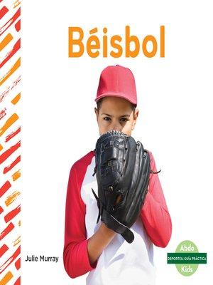 cover image of Béisbol (Baseball)