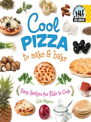 cover image of Cool Pizza to Make & Bake