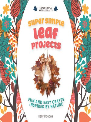 cover image of Super Simple Leaf Projects