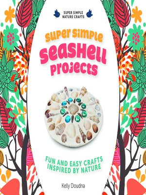 cover image of Super Simple Seashell Projects