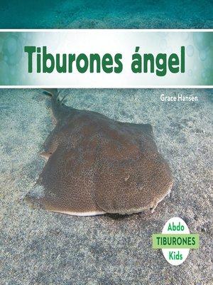 cover image of Tiburones ángel (Angel Sharks)