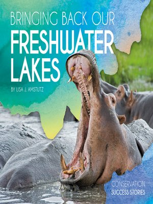 cover image of Bringing Back Our Freshwater Lakes