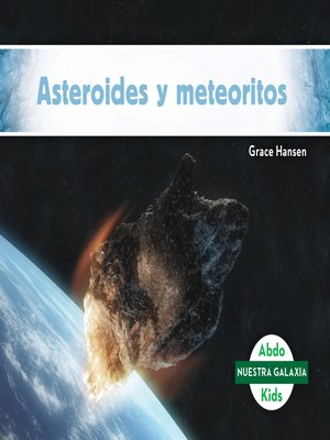 cover image of Asteroides y meteoritos (Asteroids & Meteoroids)