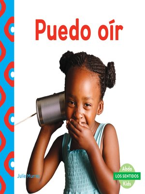 cover image of Puedo oír (I Can Hear)