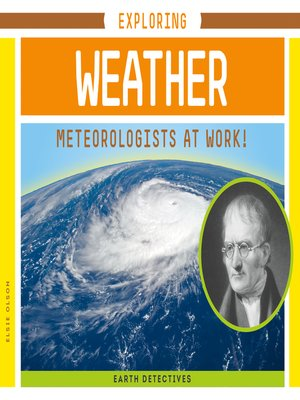cover image of Exploring Weather: Meteorologists at Work!