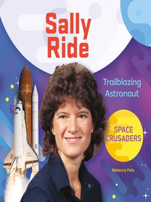 cover image of Sally Ride: Trailblazing Astronaut