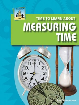 cover image of Time to Learn about Measuring Time