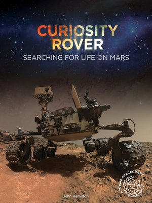 cover image of Curiosity Rover: Searching for Life on Mars