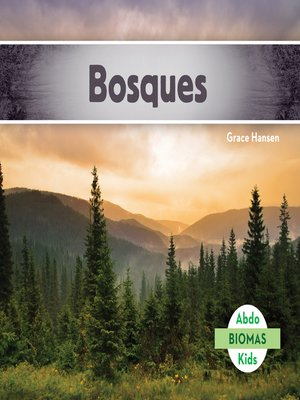 cover image of Bosques (Forest Biome)
