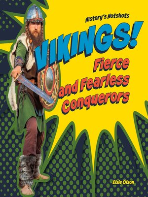 cover image of Vikings! Fierce and Fearless Conquerors