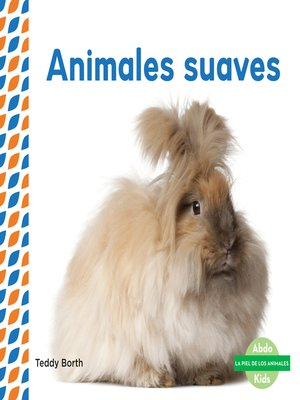 cover image of Animales suaves (Soft & Fluffy Animals )
