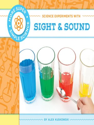 cover image of Science Experiments with Sight & Sound