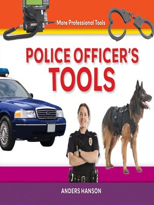 cover image of Police Officer's Tools