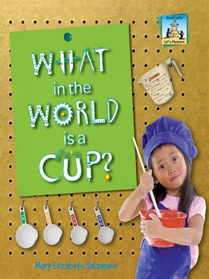 cover image of What in the World is a Cup?