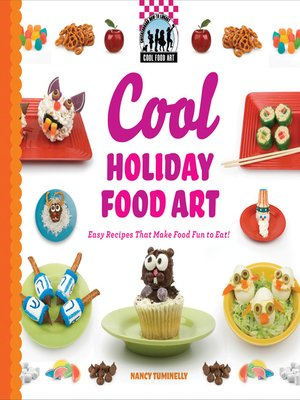 cover image of Cool Holiday Food Art