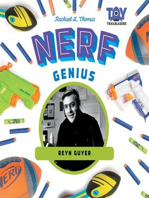 cover image of Nerf Genius: Reyn Guyer