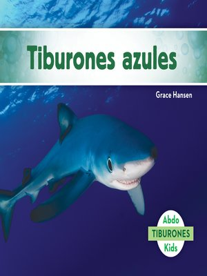 cover image of Tiburones azules (Blue Sharks)