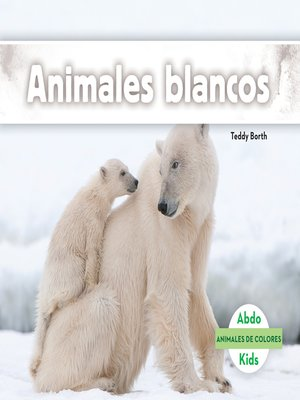 cover image of Animales blancos (White Animals)