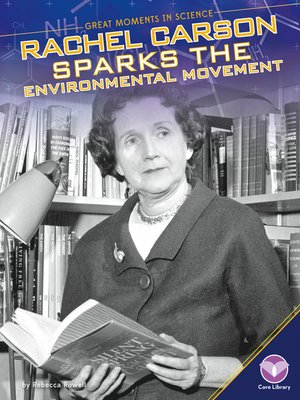 cover image of Rachel Carson Sparks the Environmental Movement