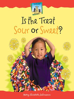 cover image of Is the Treat Sour or Sweet?