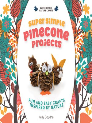 cover image of Super Simple Pinecone Projects