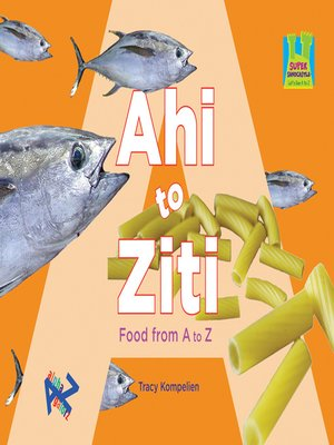 cover image of Ahi to Ziti