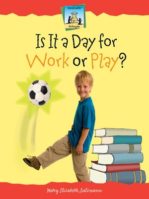 cover image of Is It a Day for Work or Play?