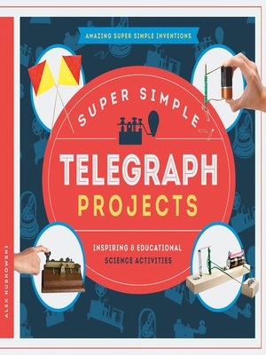 cover image of Super Simple Telegraph Projects