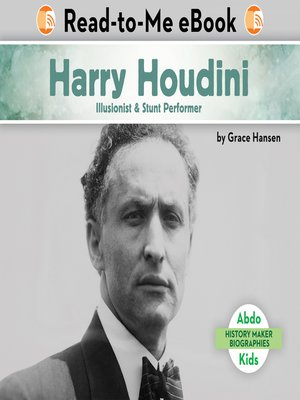 cover image of Harry Houdini: Illusionist & Stunt Performer